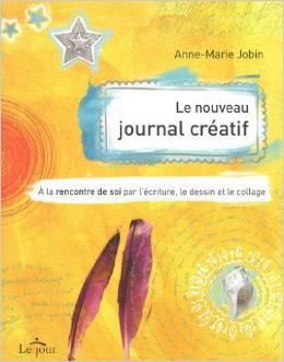 Le nouveau Journal Créatif - Anne Marie Jobin