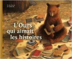L'ours qui aimait les histoires